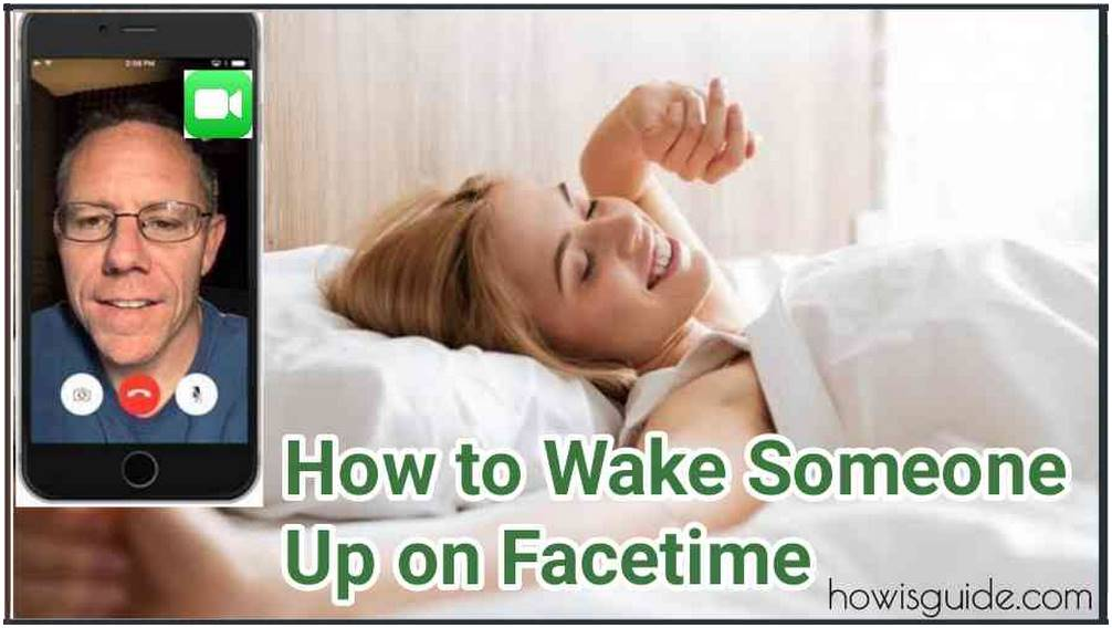 How to Wake Someone Up on Facetime