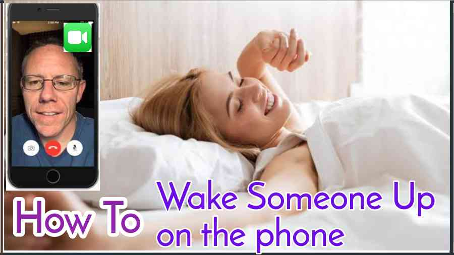 how to wake someone up on the phone