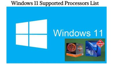 Photo of Windows 11 Supported Processors List (AMD and Intel)